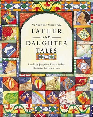 Father and Daughter Tales (An Abbeville Anthology), Josephine Evetts-Secker