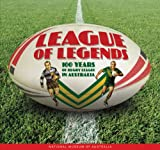 League of Legends: 100 Years of Rugby League in Australia