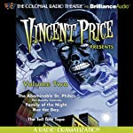 Vincent Price Presents, Volume Two: Four Radio Dramatizations | M. J. Elliot,Jack J. Ward,Patrick Hume