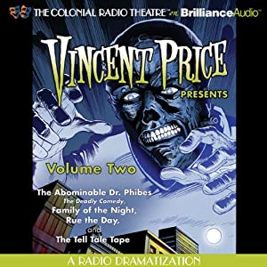 Vincent Price Presents, Volume Two: Four Radio Dramatizations | [M. J. Elliot, Jack J. Ward, Patrick Hume]