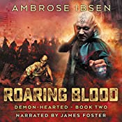 Roaring Blood: Demon-Hearted, Book 2 | Ambrose Ibsen