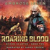 Roaring Blood: Demon-Hearted, Book 2 | Ambrose Ibsen
