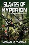 img - for Slaves of Hyperion (Star Crusades Uprising, Book 6) book / textbook / text book