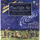 A Child's Introduction to the Night Sky: The Story of the Stars, Planets, and Constellations--and How You Can Find Them in the Sky ~ Michael Driscoll
