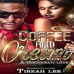 Coffee and Cream Audiobook