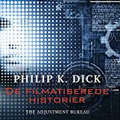The Adjustment Bureau (De filmatiserede historier) | Philip K. Dick
