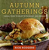 Autumn Gatherings: Casual Food to Enjoy with Family and Friends (Seasonal Gatherings)