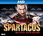 Spartacus [HD]: Spartacus: Blood and Sand [HD]
