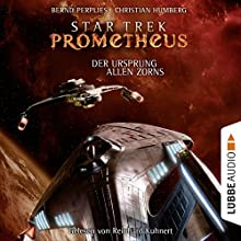 Der Ursprung allen Zorns (Star Trek Prometheus 2) Hörbuch von Bernd Perplies, Christian Humberg Gesprochen von: Reinhard Kuhnert