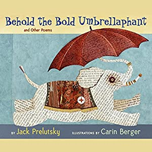 Behold the Bold Umbrellaphant Audiobook