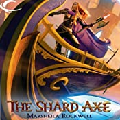The Shard Axe: Dungeons & Dragons Online: Eberron Unlimited, Book 1 | [Marsheila Rockwell]