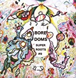 Super Roots, Vol. 9 by Boredoms (2008-04-08)