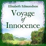 Voyage of Innocence | Elizabeth Edmondson