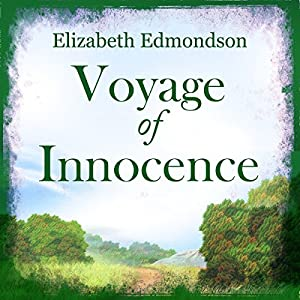 Voyage of Innocence Audiobook