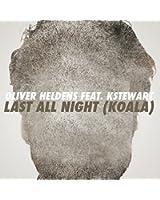 Last All Night (Koala) [feat. KStewart]