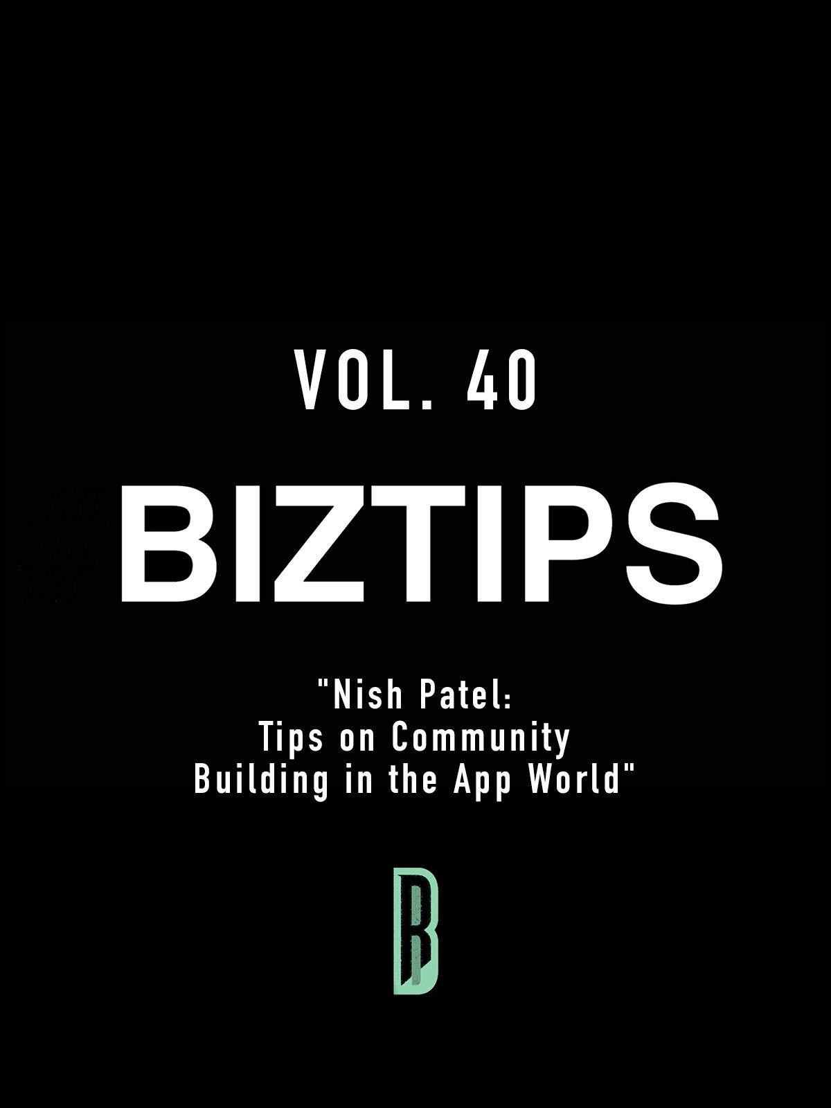 BizTips Vol. 40