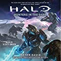 HALO: Hunters in the Dark Audiobook by Peter David Narrated by Scott Brick