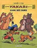 echange, troc Derib, Job - Yakari Yakari : l'ami des ours