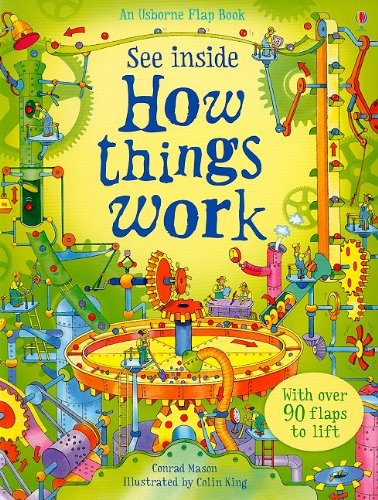 See Inside How Things Work (Usborne Flap Book)