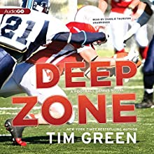 Deep Zone: A Football Genius Novel, Book 5 Audiobook by Tim Green Narrated by Charlie Thurston