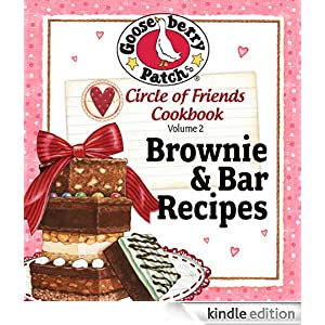 Circle of Friends Cookbook 25 Brownie &amp; Bar Recipes