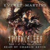 Stormcaller: The Age of Dawn, Book 1   Everet Martins