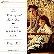 The Mockingbird Next Door: Life with Harper Lee | [Marja Mills]