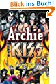 Archie Meets KISS
