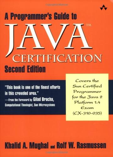 A Programmer's Guide to Java? Certification: A Comprehensive Primer