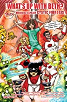 What's Up with Charlotte?: Medikidz Explain Cystic Fibrosis. Kim Chilman-Blair and Kate Hersov