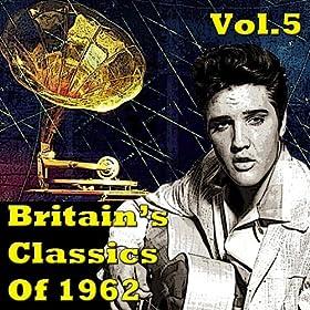 Britain's Classics Of 1962 Vol.5