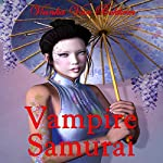 Vampire Samurai: My Sword and Fangs | Vianka Van Bokkem