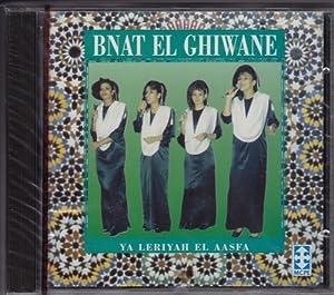 Amazon.com: Bnat el Ghiwane: Ya Leriyah el Aasfa: Music