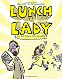 img - for Lunch Lady and the Author Visit Vendetta: Lunch Lady #3 book / textbook / text book