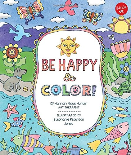 Be Happy & Color!: Mindful activities & coloring pages for kids (Kid Coloring Book compare prices)