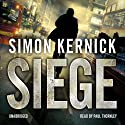 Siege (       UNABRIDGED) by Simon Kernick Narrated by Paul Thornley