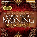Shadowfever: Fever, Book 5 | Karen Marie Moning