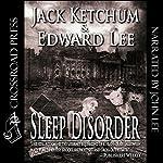 Sleep Disorder | Edward Lee,Jack Ketchum