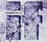 What Did I Say About the Box Jack? Anthology 1970-72 by If [Music CD]