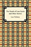 img - for The Death of Ivan Ilyich and Other Stories book / textbook / text book