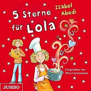 5 Sterne für Lola (Lola 8) Hörbuch