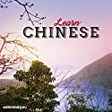 Learn Chinese: Speak Like a Native with Subliminal Messages Speech by  Subliminal Guru Narrated by  Subliminal Guru