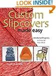 Custom Slipcovers Made Easy: Weekend...