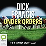 Under Orders | Dick Francis