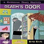 Death's Door: A Herculeah Jones Mystery   Betsy Byars
