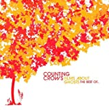 Films About Ghosts (The Best Of Counting Crows) Counting Crows