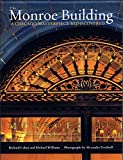 img - for The Monroe Building a Chicago Masterpiece Rediscovered book / textbook / text book