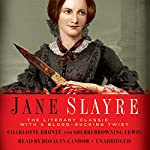 Jane Slayre: The LIterary Classic with a Blood-Sucking Twist | Charlotte Brontë,Sherri Browning Erwin