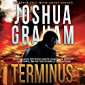 Terminus Audiobook by Joshua Graham Narrated by Daniel Dorse
