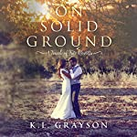 On Solid Ground: A Touch of Fate | K.L. Grayson